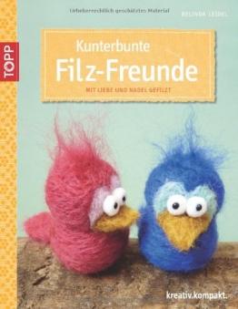Kunterbunte Filz-Freunde: mit Liebe und Nadel gefilzt (kreativ.kompakt.) - 1